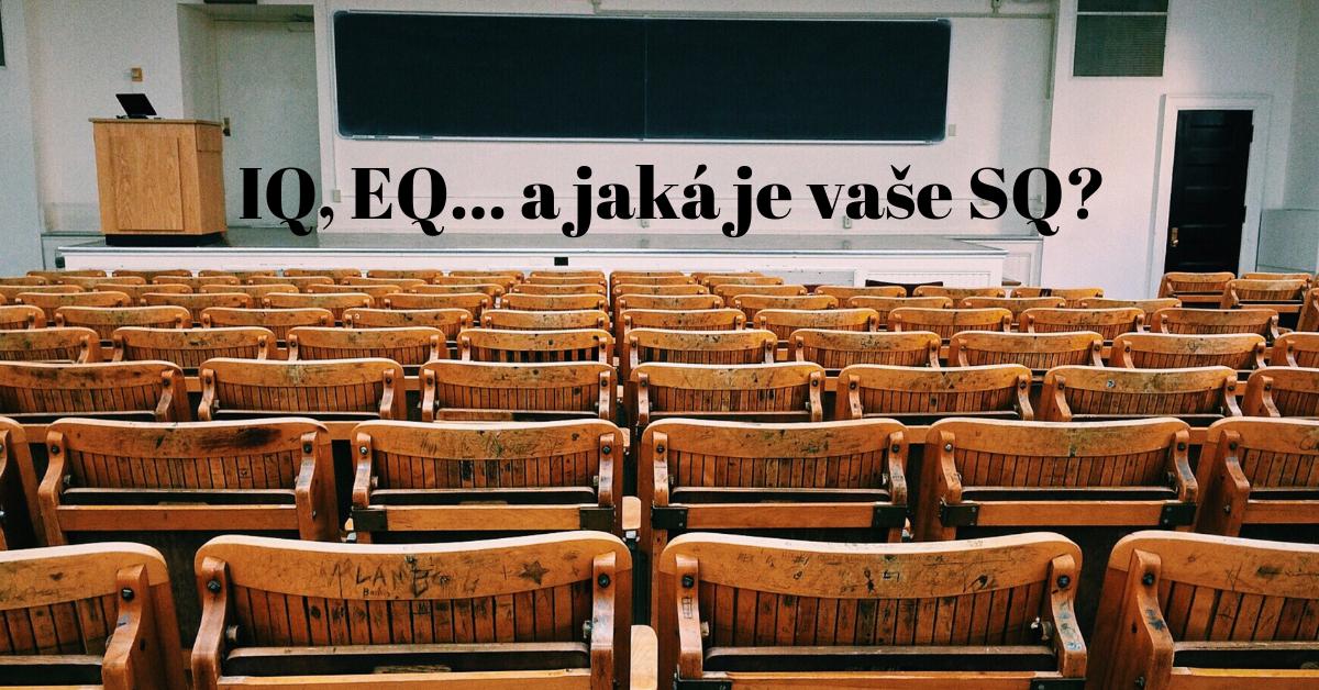 IQ, EQ... a jaká je vaše SQ?