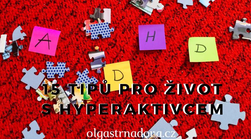 15 tipů pro život s hyperaktivcem